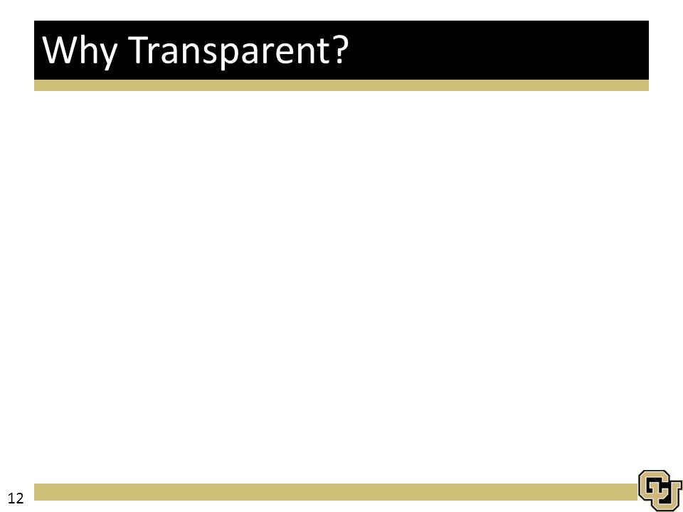 Why Transparent 12