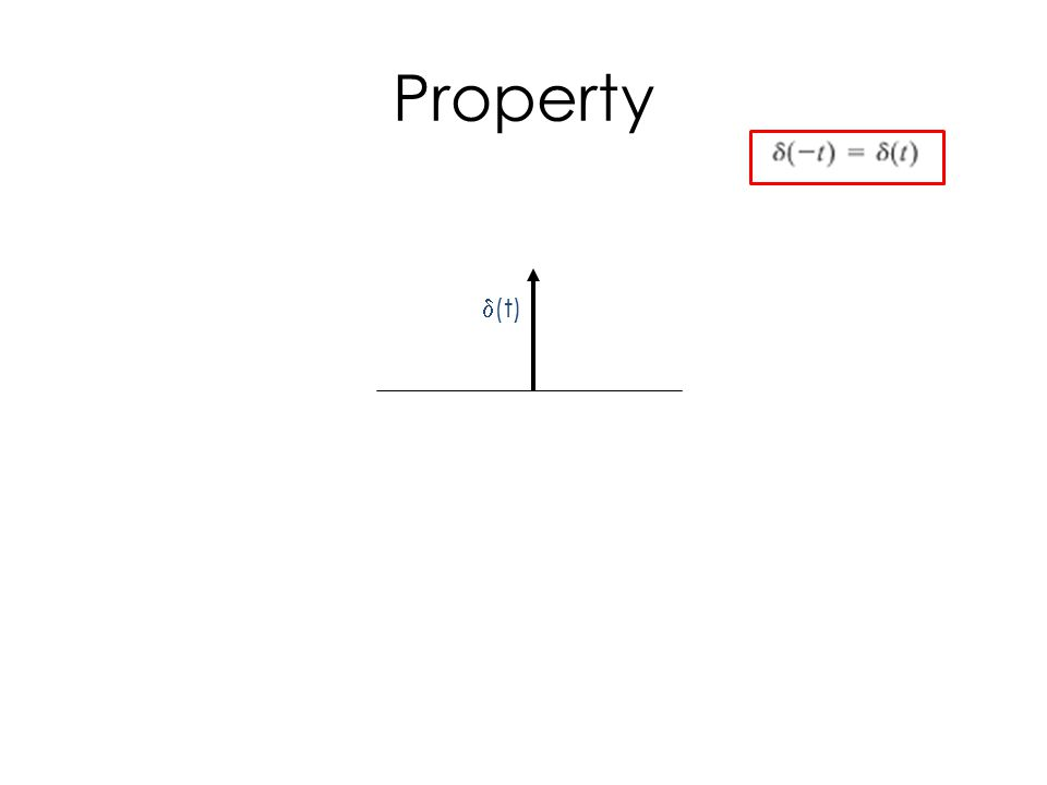 Property  (t)