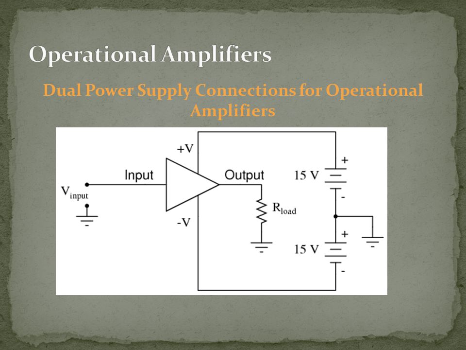 Dual Power Supply Connections for Operational Amplifiers