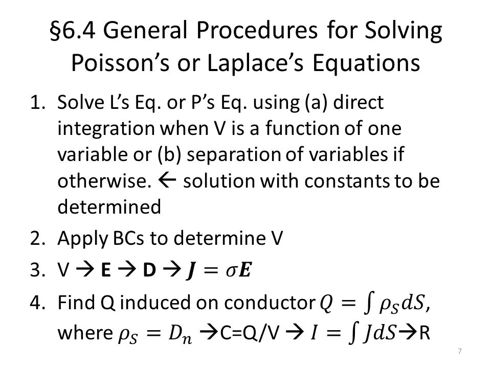 §6.4 General Procedures for Solving Poisson's or Laplace's Equations 7