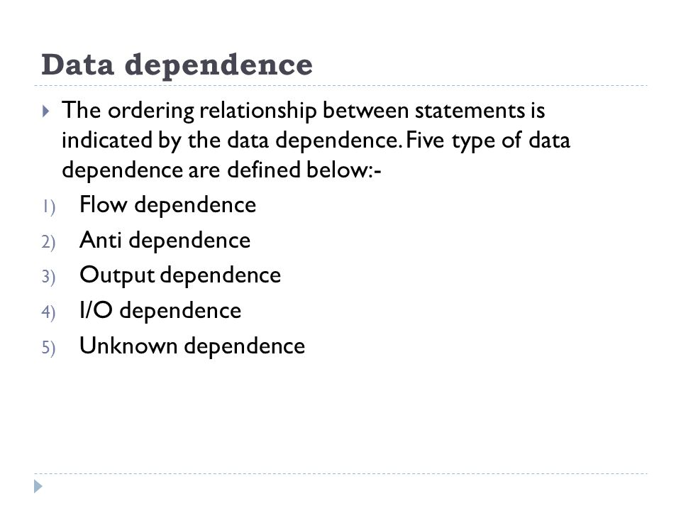 Resource dependence  Resource independence is concerned with conflicts in using shared resources, such as registers, integer and floating point ALUs, etc.