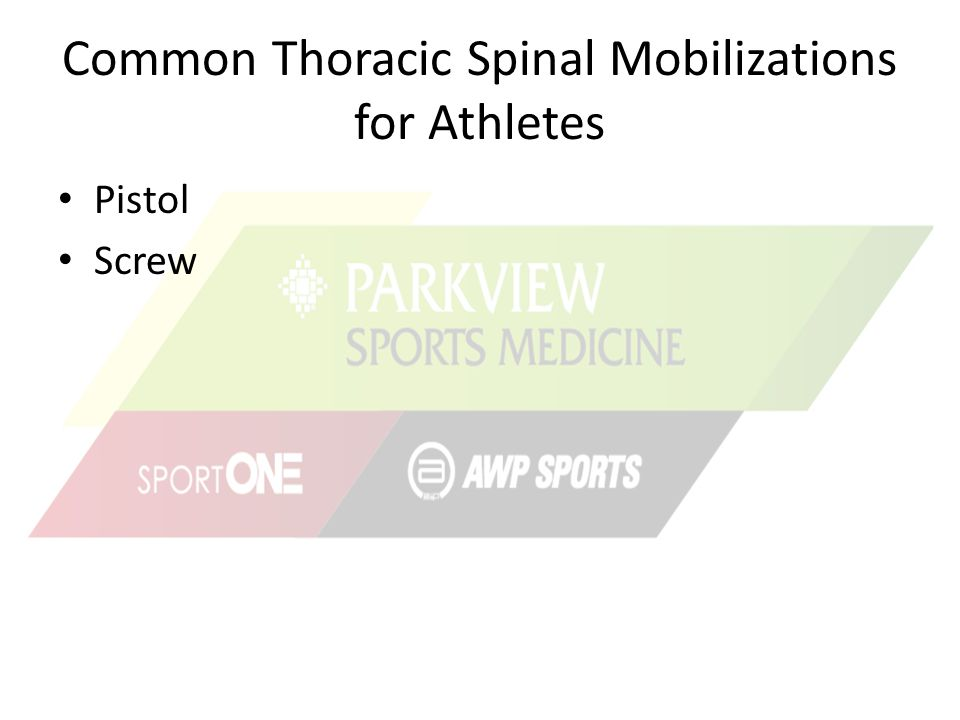 Common Thoracic Spinal Mobilizations for Athletes Pistol Screw