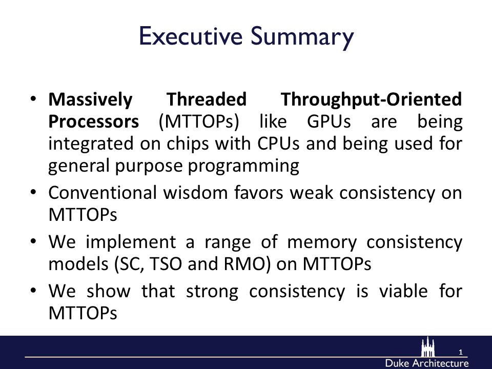 Executive Summary Massively Threaded Throughput-Oriented Processors (MTTOPs) like GPUs are being integrated on chips with CPUs and being used for gene