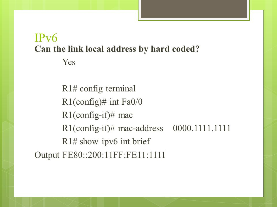 IPv6 Can the link local address by hard coded.