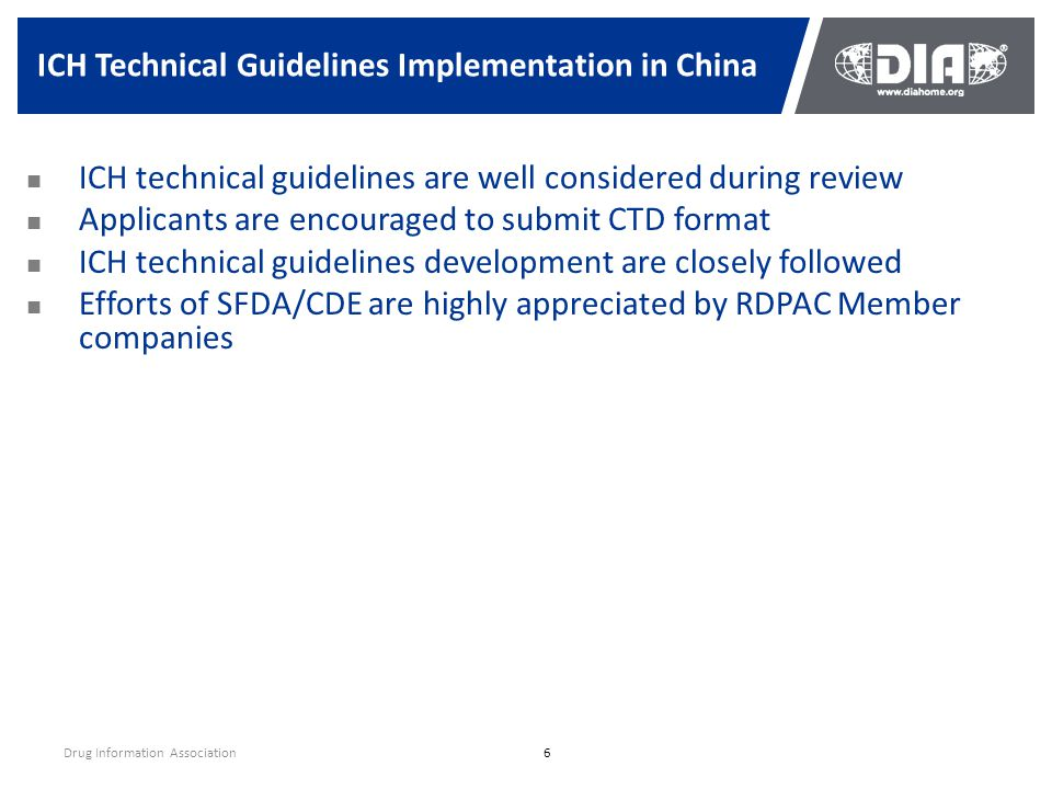 ICH Technical Guidelines Implementation in China Drug Information Association6 ICH technical guidelines are well considered during review Applicants a