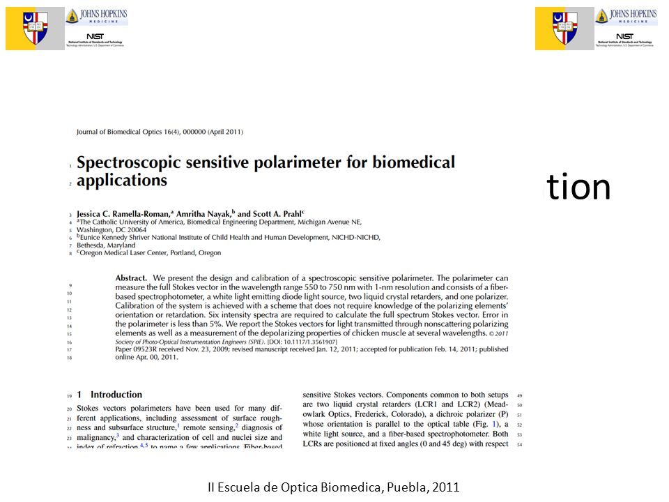 II Escuela de Optica Biomedica, Puebla, 2011 More on chicken and polarization on