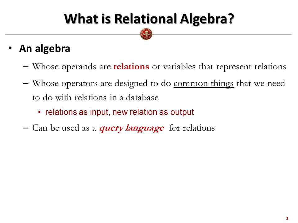 What is Relational Algebra.