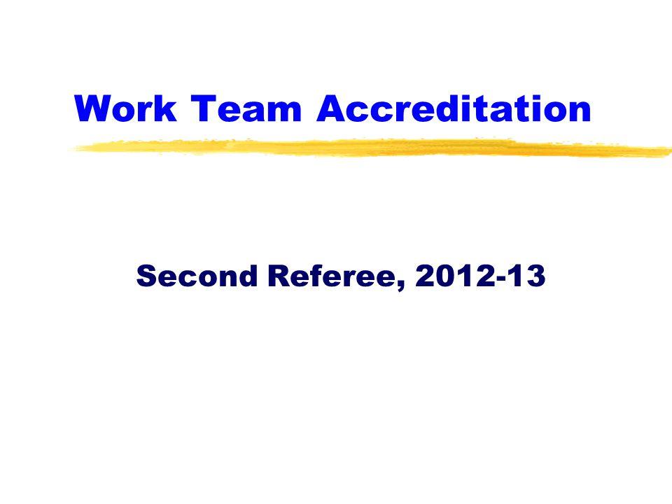 Work Team Accreditation Second Referee, 2012-13