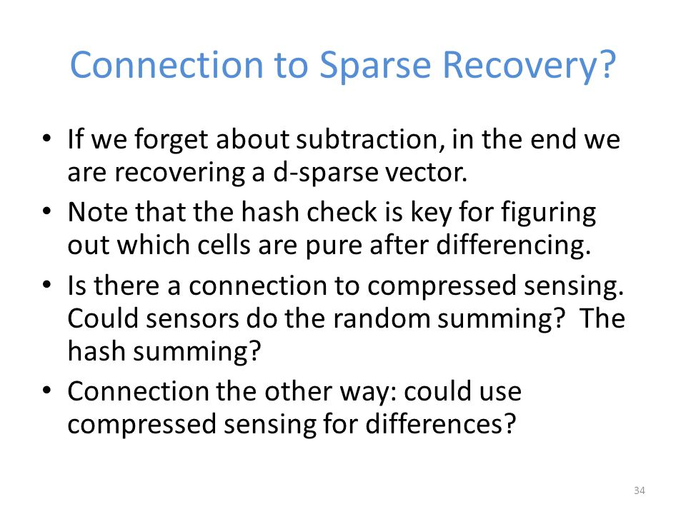 Connection to Sparse Recovery.