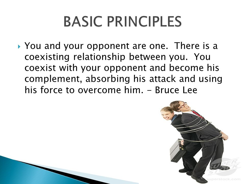  You and your opponent are one. There is a coexisting relationship between you.
