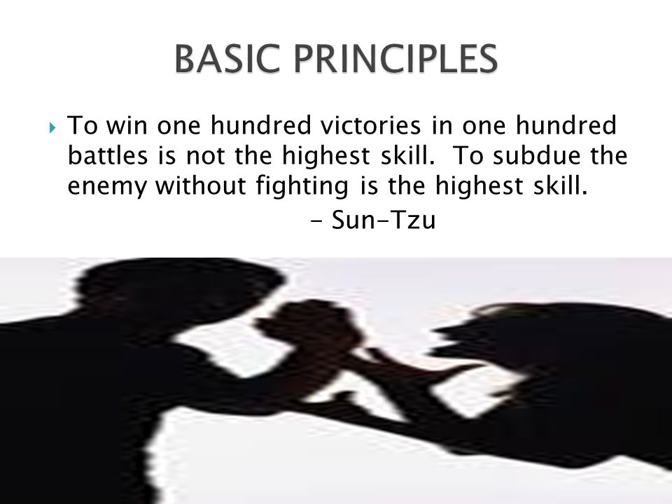  To win one hundred victories in one hundred battles is not the highest skill.