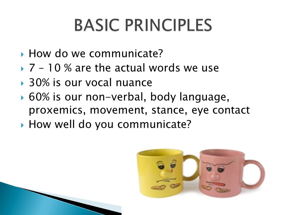  How do we communicate.
