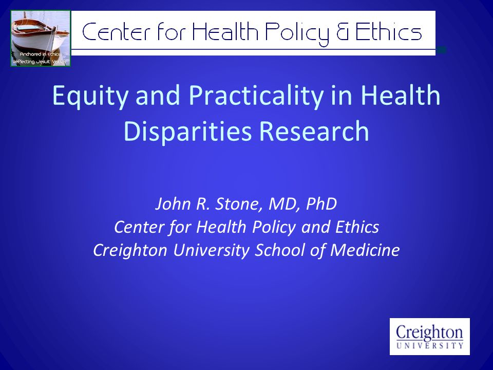 Equity and Practicality in Health Disparities Research John R.