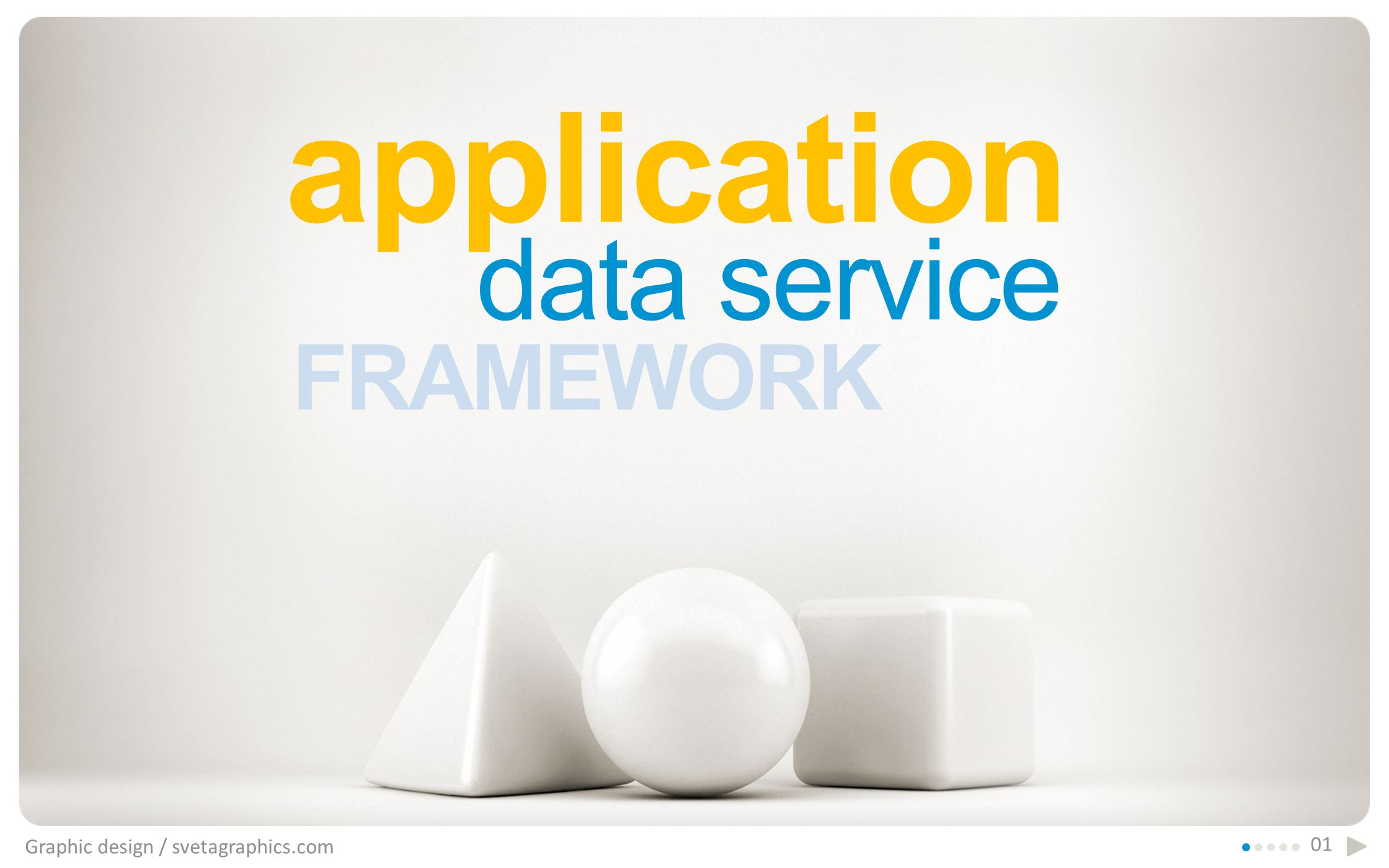 application Graphic design / svetagraphics.com 01 FRAMEWORK data service