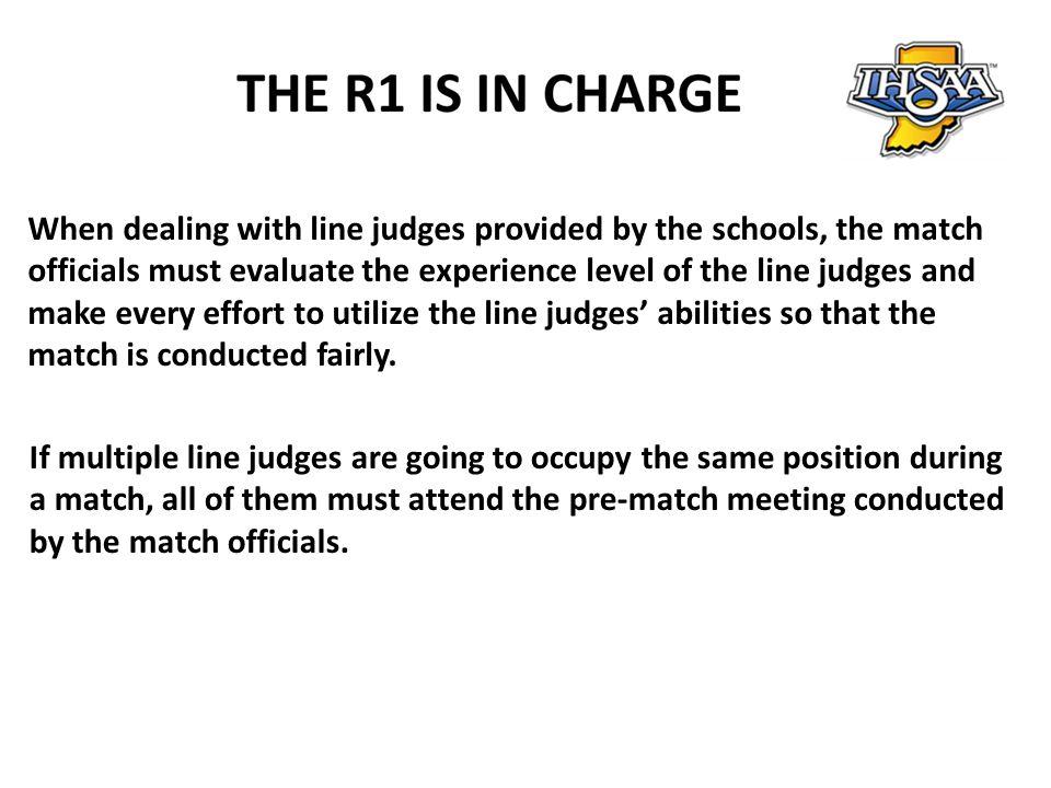 Characteristics of Good Line Judge 1.