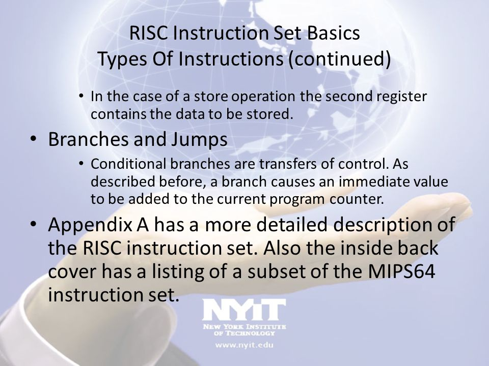 RISC Instruction Set Implementation We first need to look at how instructions in the MIPS64 instruction set are implemented without pipelining.