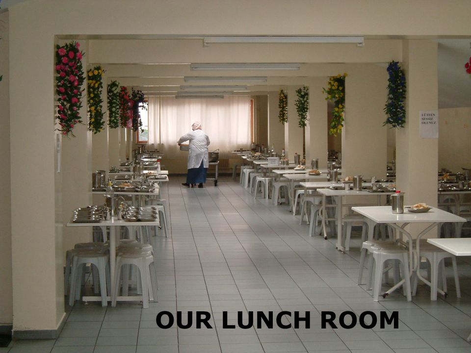 16 OUR LUNCH ROOM