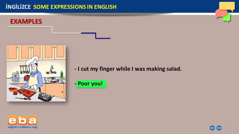3 - I cut my finger while I was making salad.