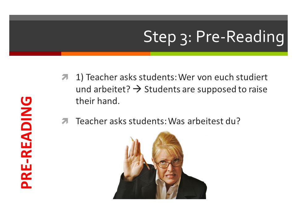 Step 3: Pre-Reading  2) Title Die coolsten Studentenjobs .
