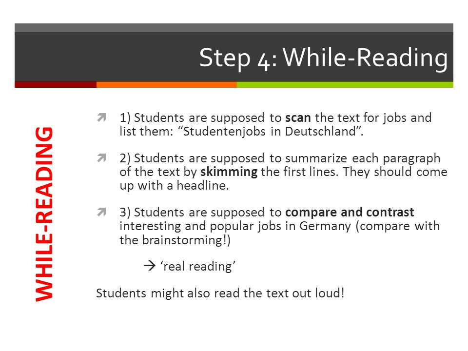 Step 5: Post-Reading  Students get together with their partner and work on a Bewerbung .