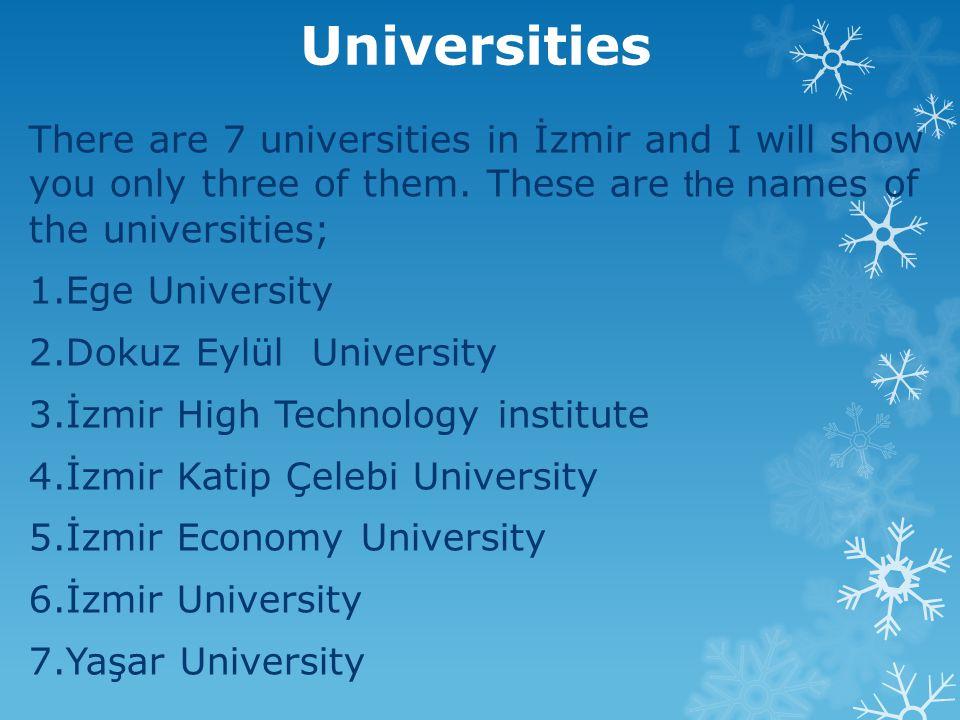 It's a picture of Ege University
