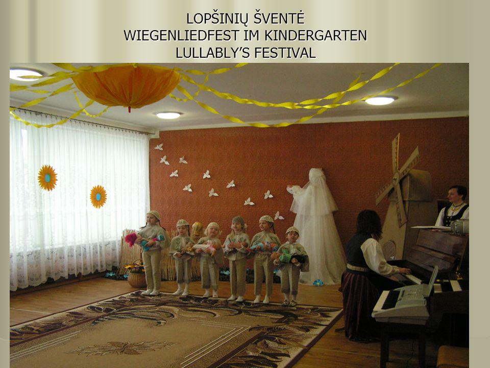 LOPŠINIŲ ŠVENTĖ WIEGENLIEDFEST IM KINDERGARTEN LULLABLY'S FESTIVAL