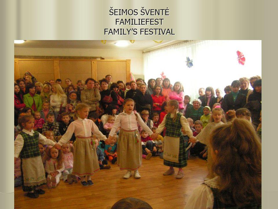 ŠEIMOS ŠVENTĖ FAMILIEFEST FAMILY'S FESTIVAL