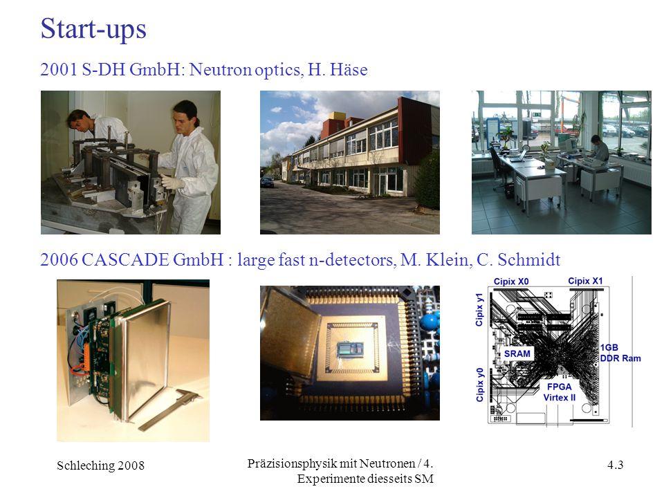 Schleching 2008 4.3 Präzisionsphysik mit Neutronen / 4.