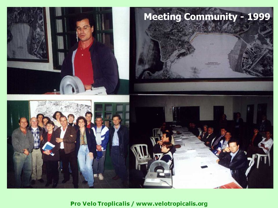 Pro Velo Troplicalis /   Meeting Community