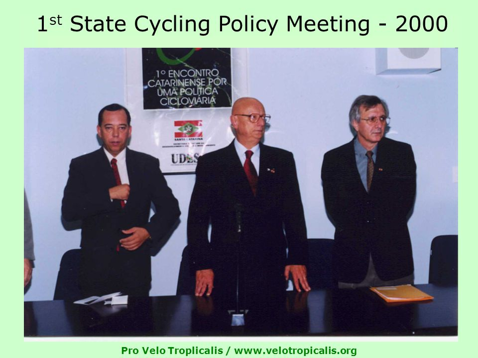 Pro Velo Troplicalis /   1 st State Cycling Policy Meeting