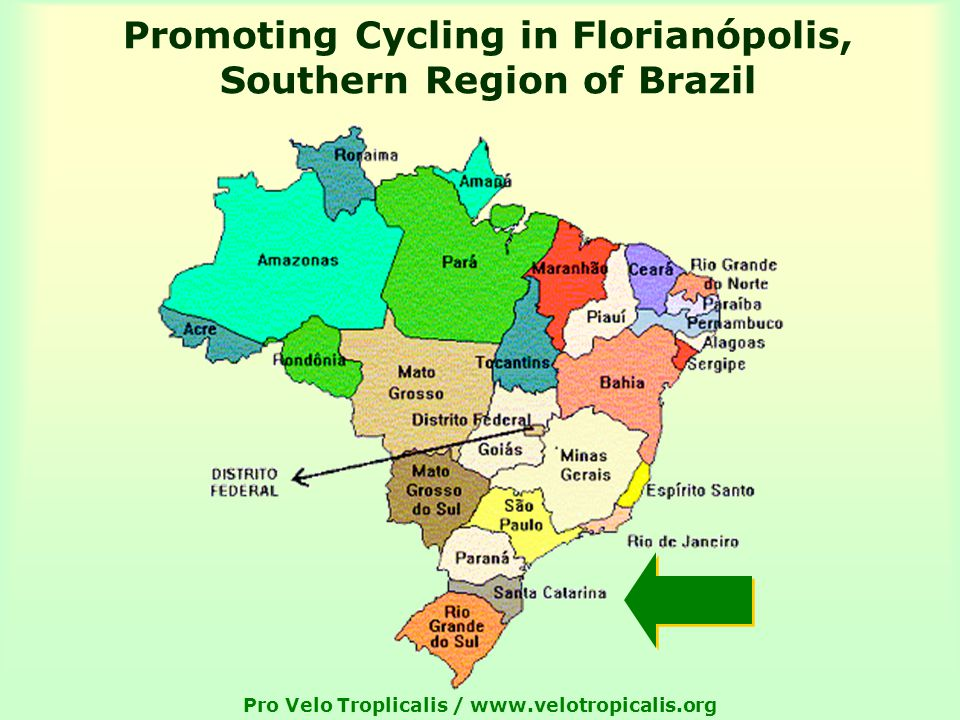 Pro Velo Troplicalis /   Promoting Cycling in Florianópolis, Southern Region of Brazil