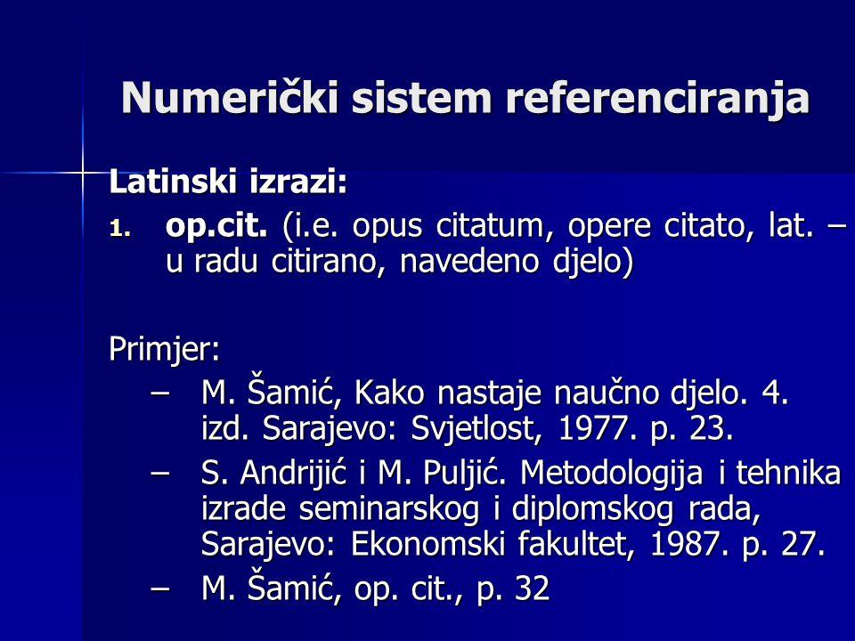 Numerički sistem referenciranja Latinski izrazi: 1.