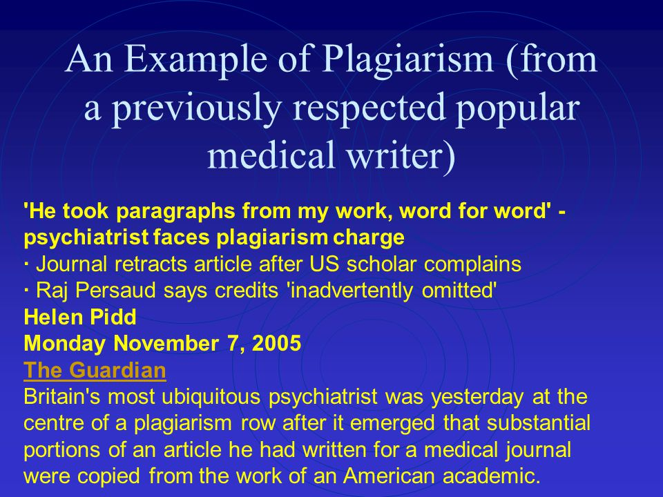 An Example of Plagiarism (from a previously respected popular medical writer) 'He took paragraphs from my work, word for word' - psychiatrist faces pl