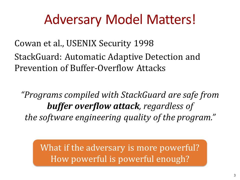 Adversary Model Matters.