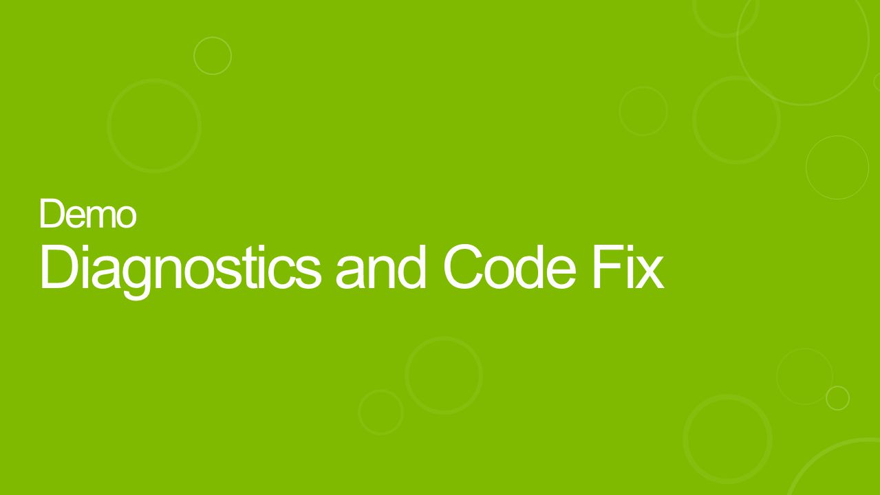 Demo Diagnostics and Code Fix