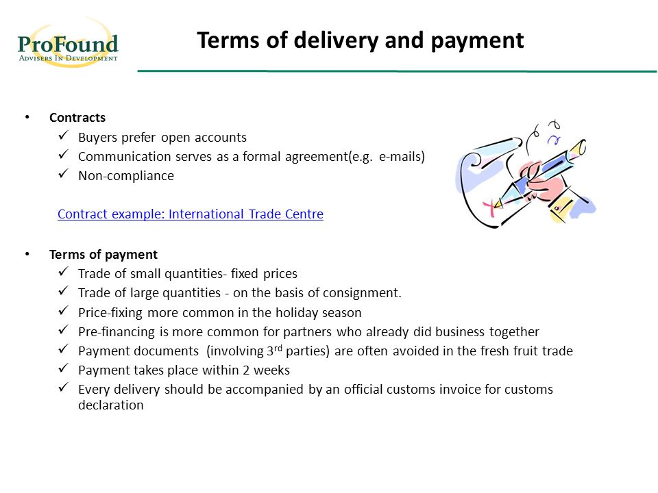 Contracts Buyers prefer open accounts Communication serves as a formal agreement(e.g.