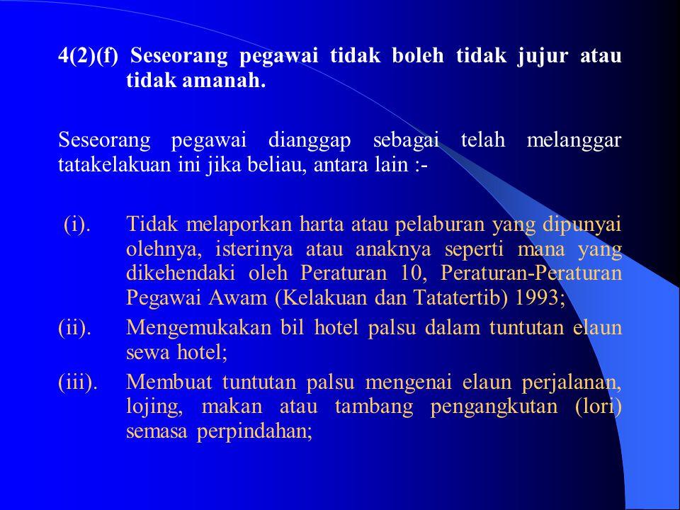 4(2)(e)Seseorang pegawai tidak boleh kurang cekap atau kurang berusaha. Seseorang pegawai dianggap sebagai telah melanggar tatakelakuan ini jika belia