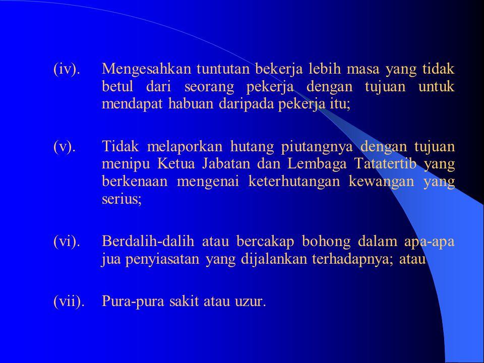 4(2)(f) Seseorang pegawai tidak boleh tidak jujur atau tidak amanah. Seseorang pegawai dianggap sebagai telah melanggar tatakelakuan ini jika beliau,