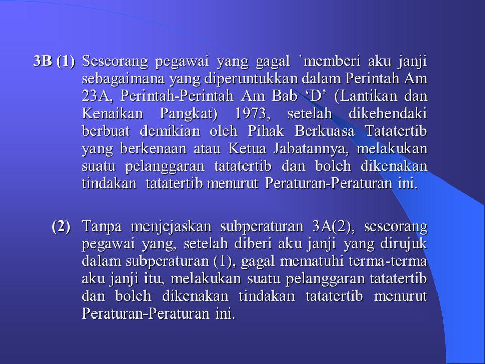 """"""" BAHAGIAN 1A"""" KEWAJIPAN MEMATUHI PERATURAN-PERATURAN 3A (1)Seseorang pegawai hendaklah mematuhi peruntukan- peruntukan Peraturan-Peraturan ini. (2)Pe"""