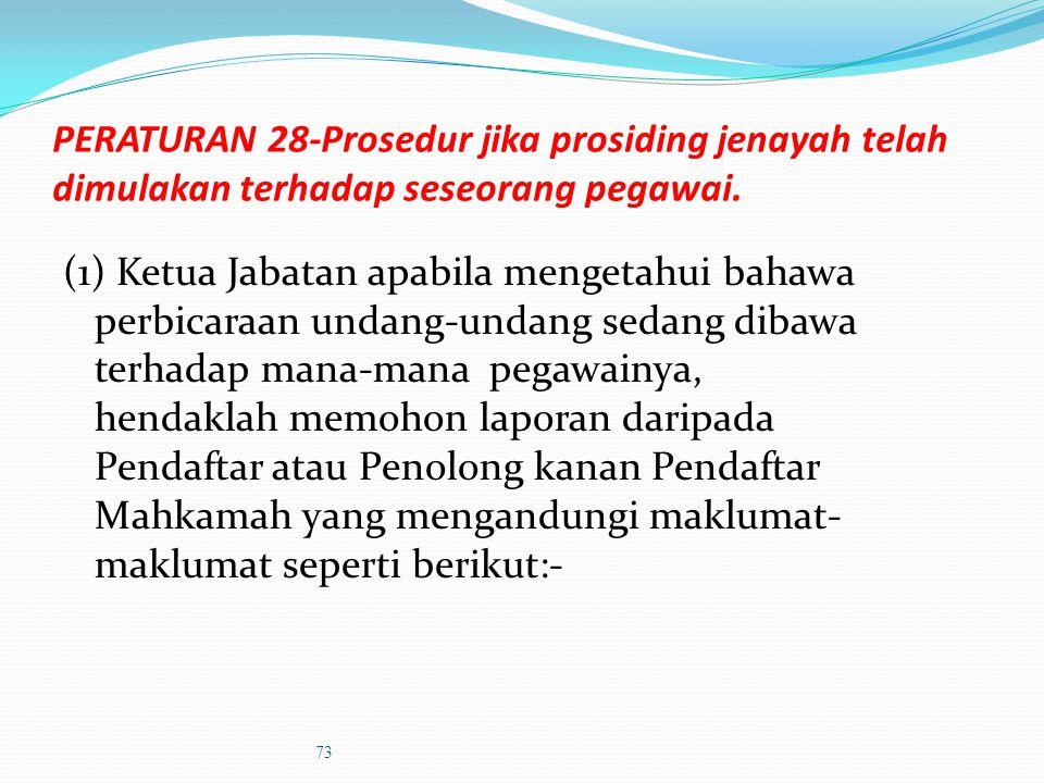 PERATURAN 26- Prosedur jika tidak hadir bertugas tanpa cuti & tidak dapat dikesan (5) Mengemukakan laporan kepada Pihak Berkuasa Tatatertib sama ada p