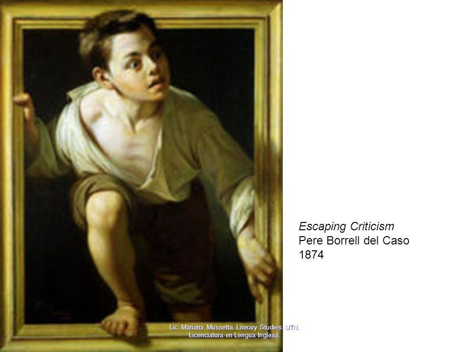 Escaping Criticism Pere Borrell del Caso 1874 Lic. Mariana Mussetta. Literary Studies. UTN. Licenciatura en Lengua Inglesa.