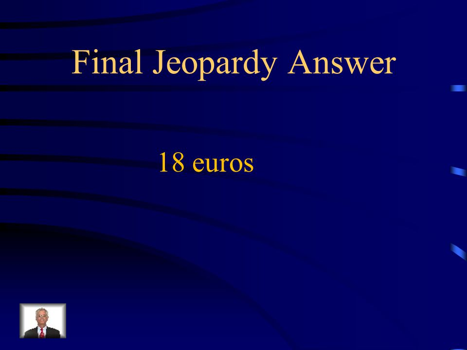 Final Jeopardy How many euros does a monthly pass to the movie cost?