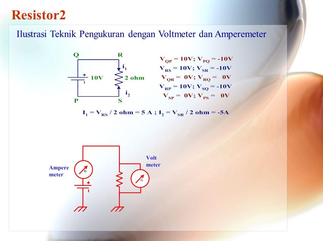 2.Hukum Khhircoff 1: Resistor2 2.