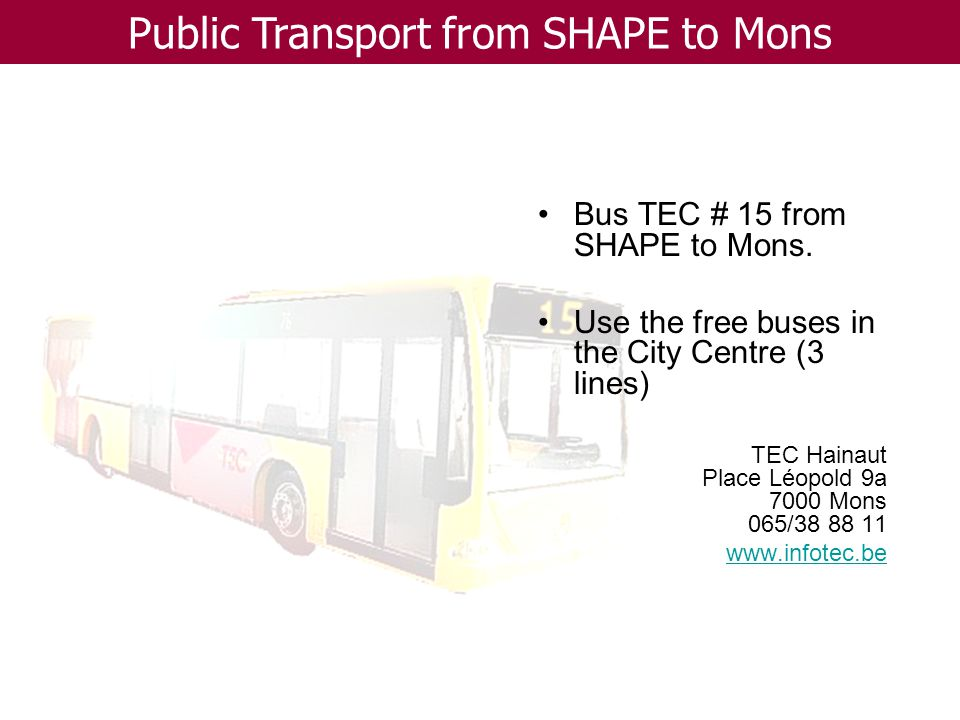 Bus TEC # 15 from SHAPE to Mons.