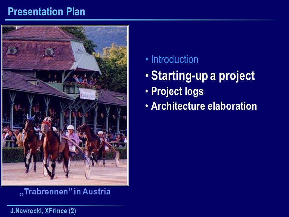 J.Nawrocki, XPrince (2) Elaboration 1 Get a more detailed understanding of the requirements Steps' desc.