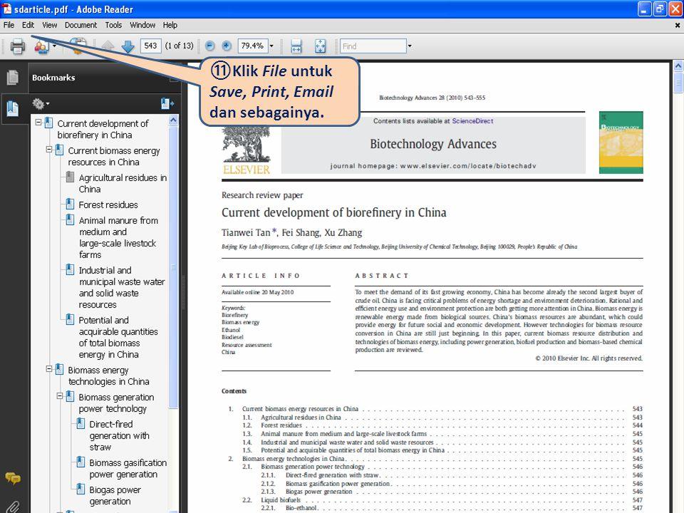 ⑪Klik File untuk Save, Print, Email dan sebagainya.