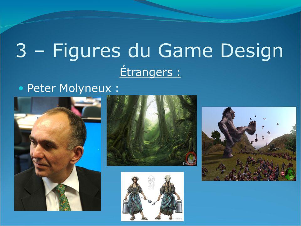 3 – Figures du Game Design Étrangers : Peter Molyneux :