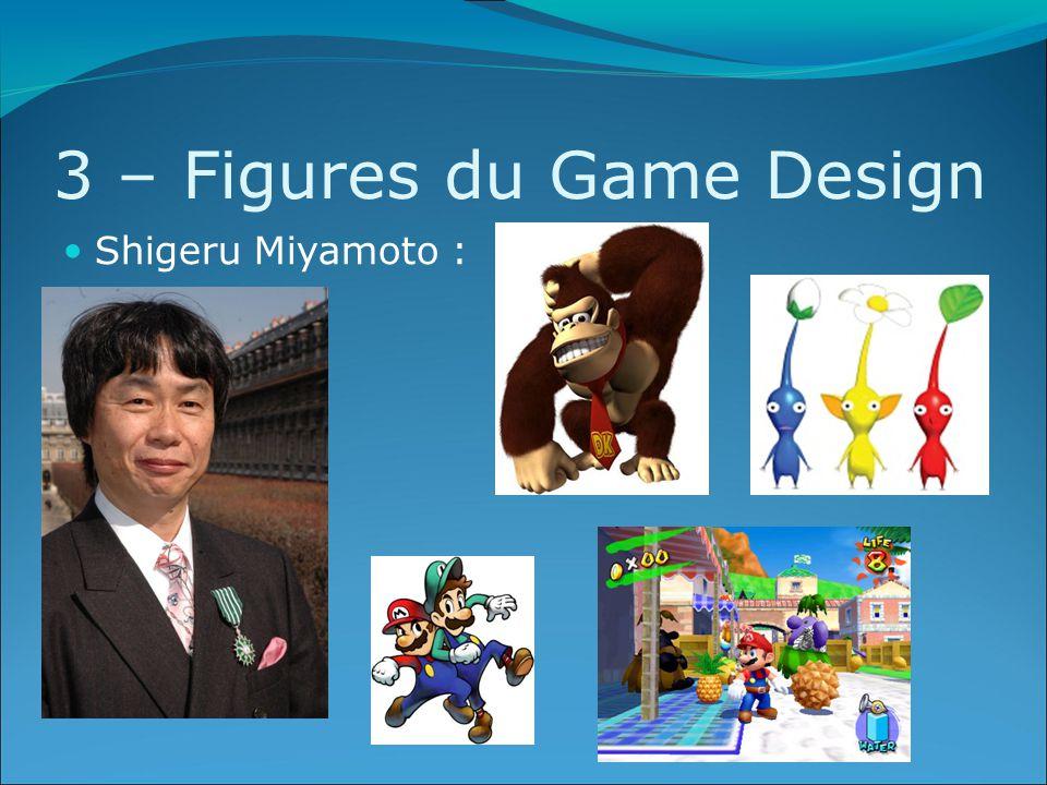 3 – Figures du Game Design Shigeru Miyamoto :