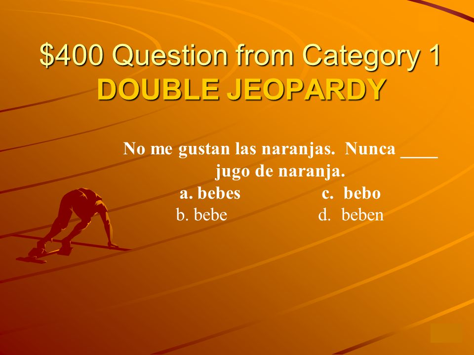 $300 Answer from Category 1 c. Bebo