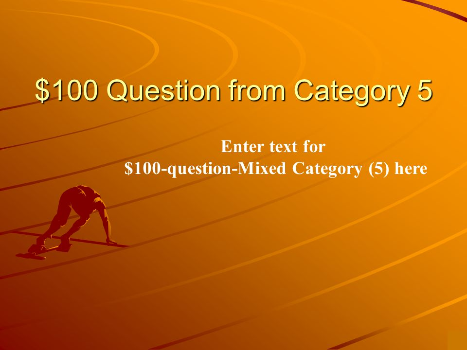 $500 Answer from Category 4 Enter text to answer for $500-question-category 4 here